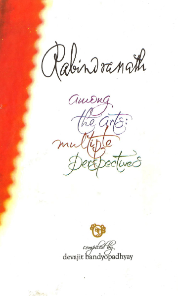 Rabindranath Among the Arts
